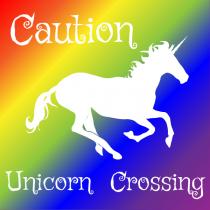 Caution Unicorn Crossing