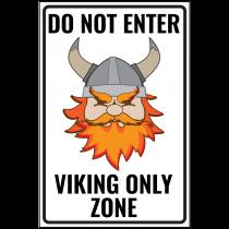 Viking Only Zone